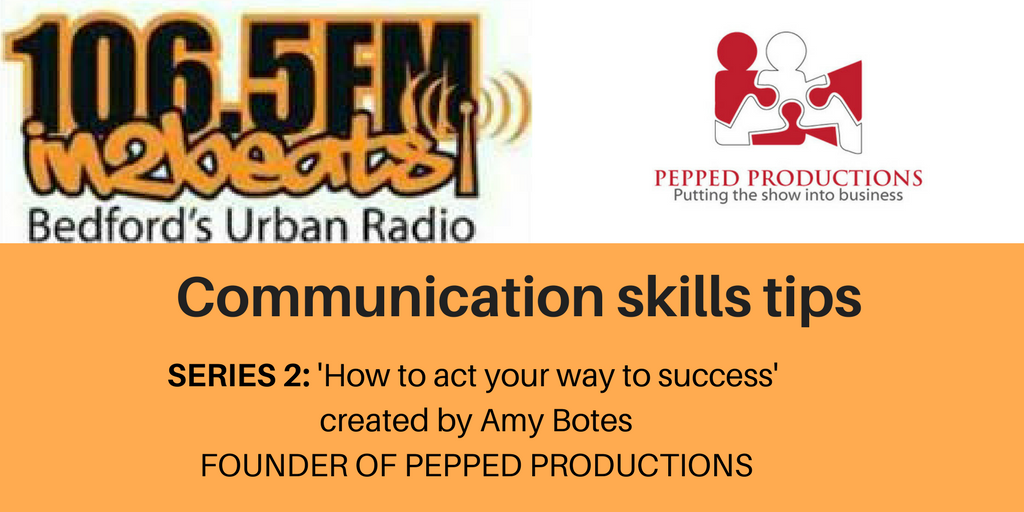 Series 2 Amy Botes 106.5fm Communication skills